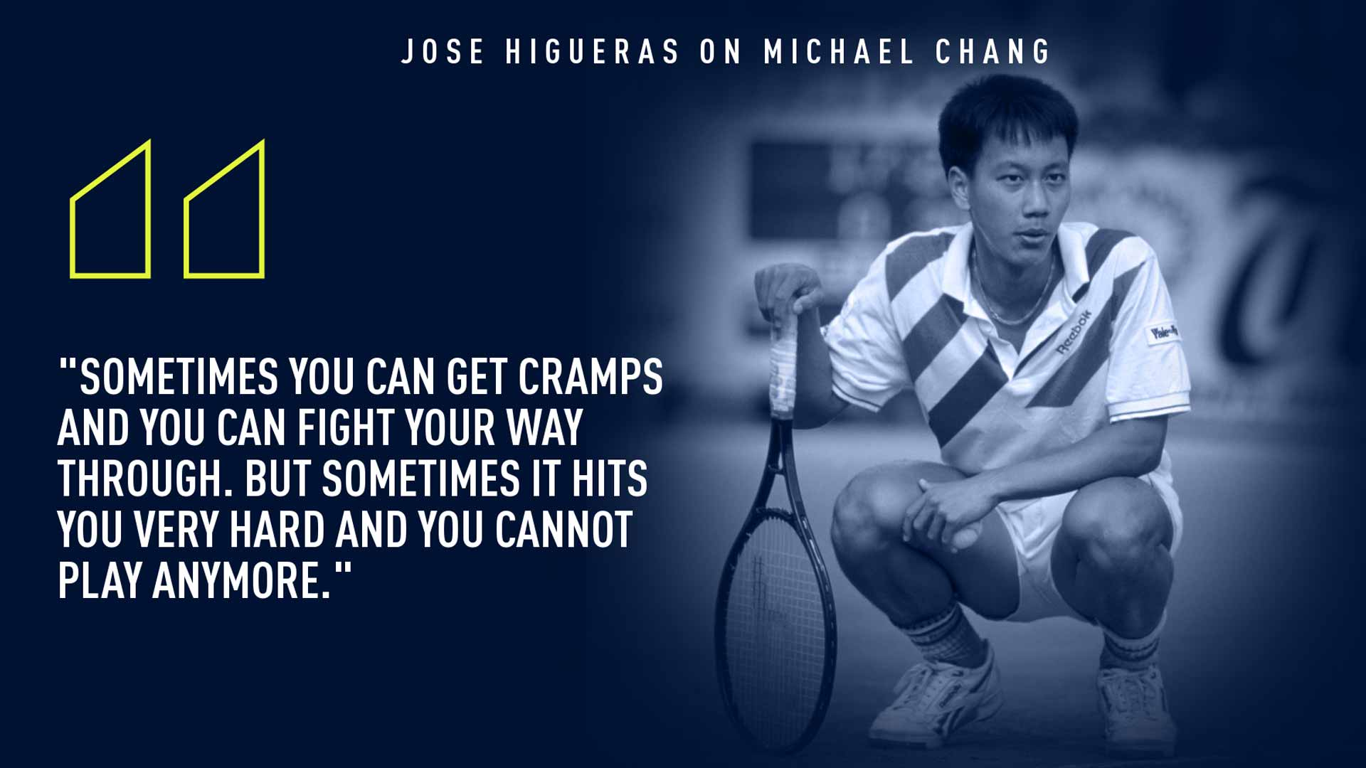 Jose Higueras on Michael Chang
