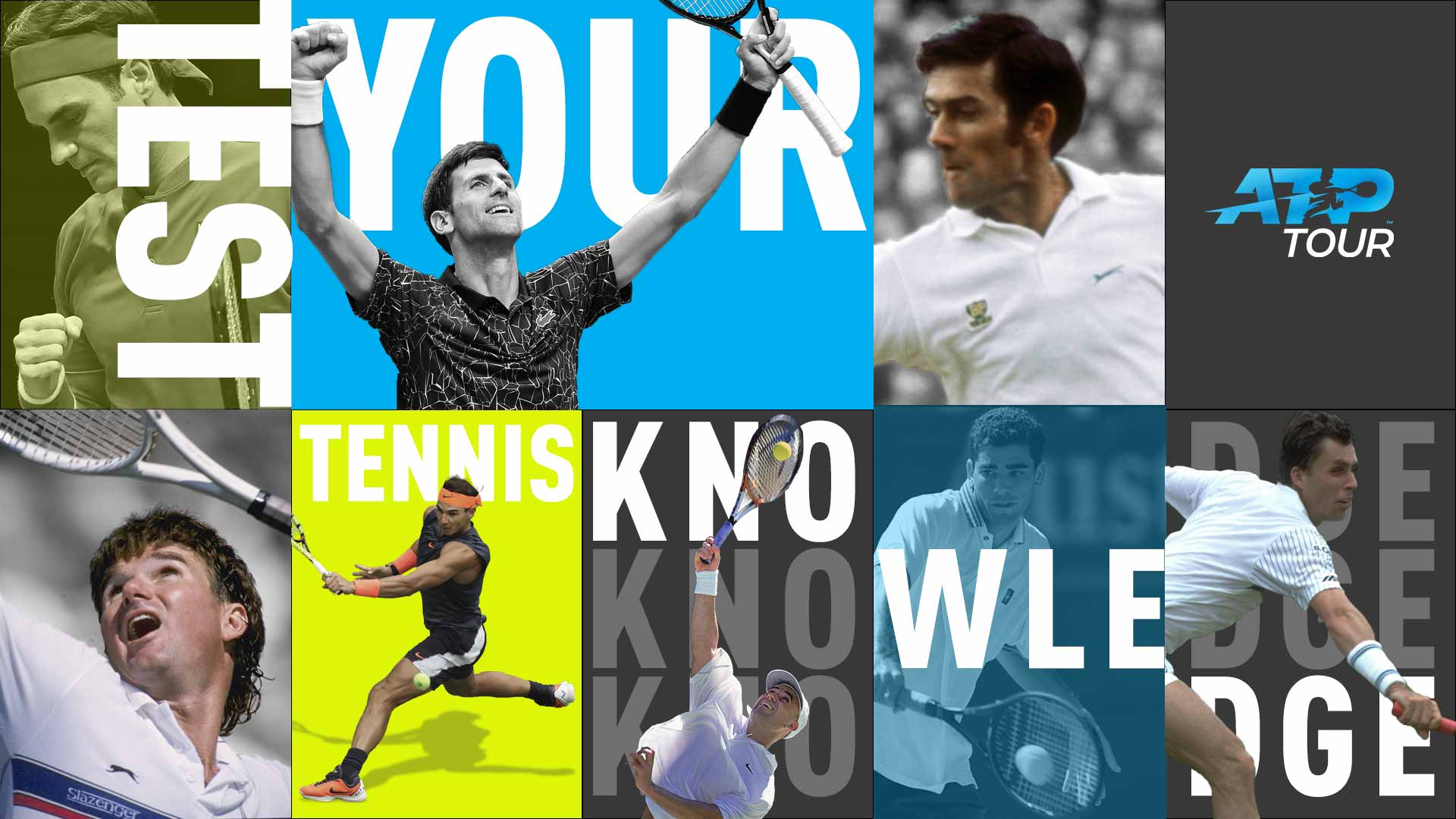 Test your tennis knowledge among the best fans in the world