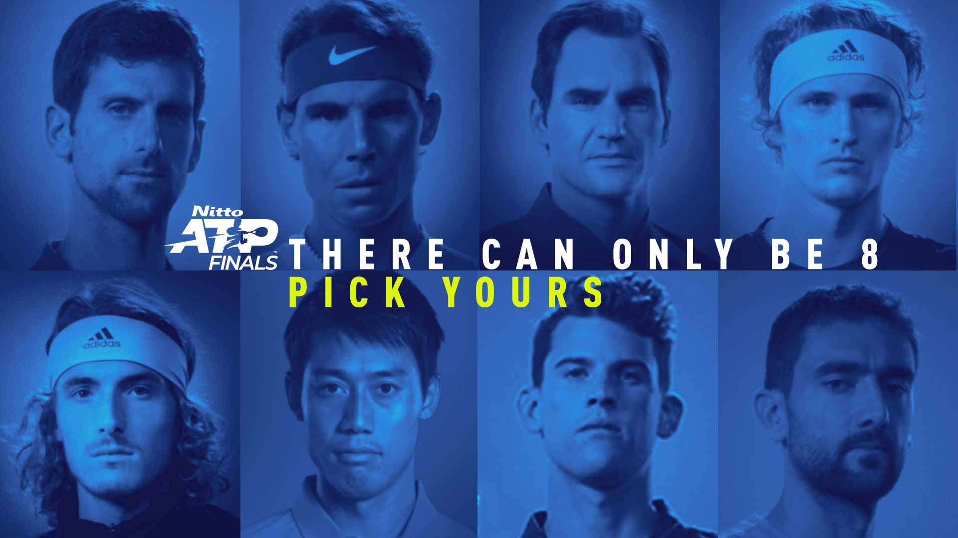 There can only be eight singles players at the Nitto ATP Finals? Pick your players.