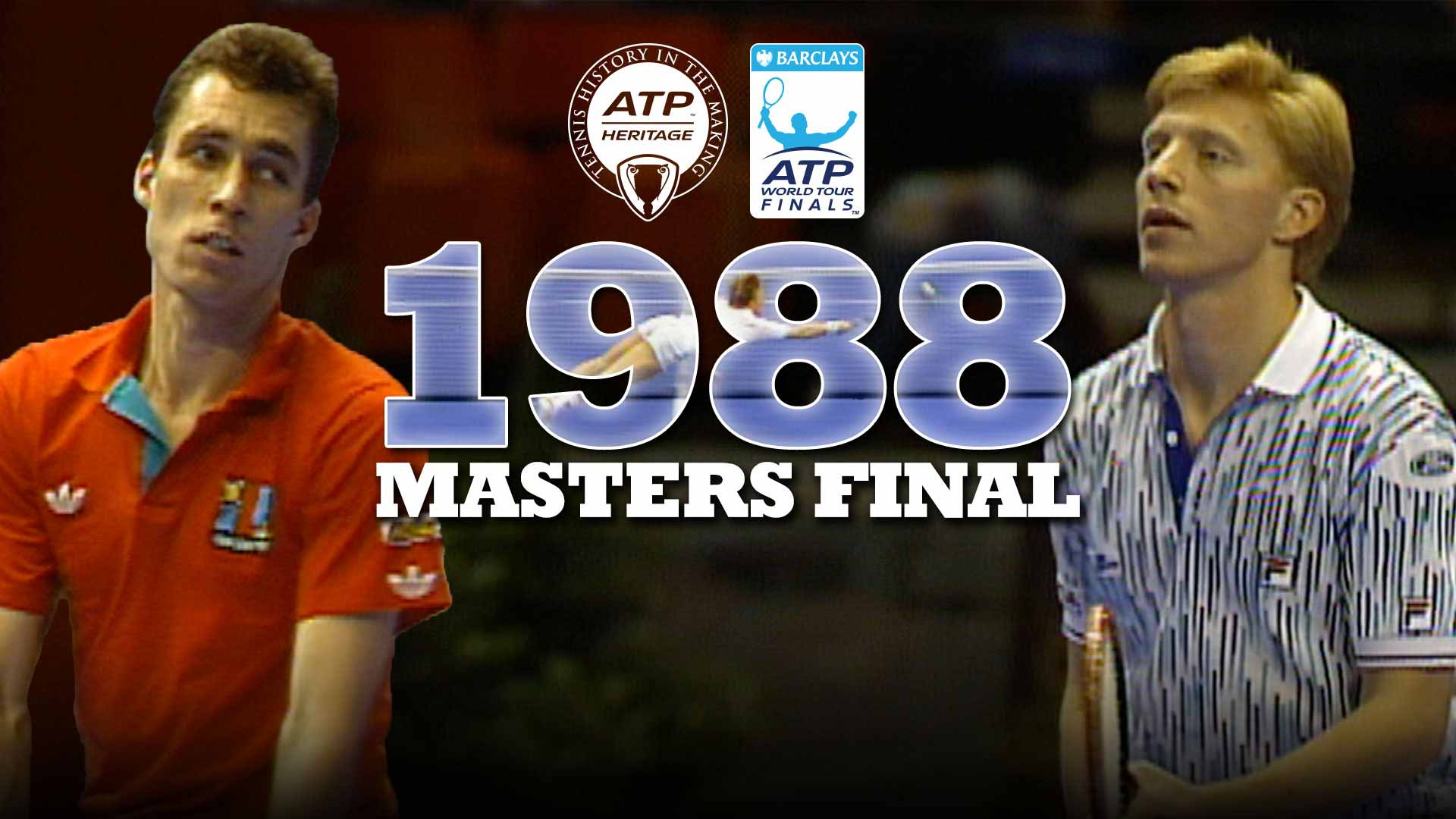 Greatest Final Ever?: Lendl v Becker, 1988 | ATP Tour | Tennis