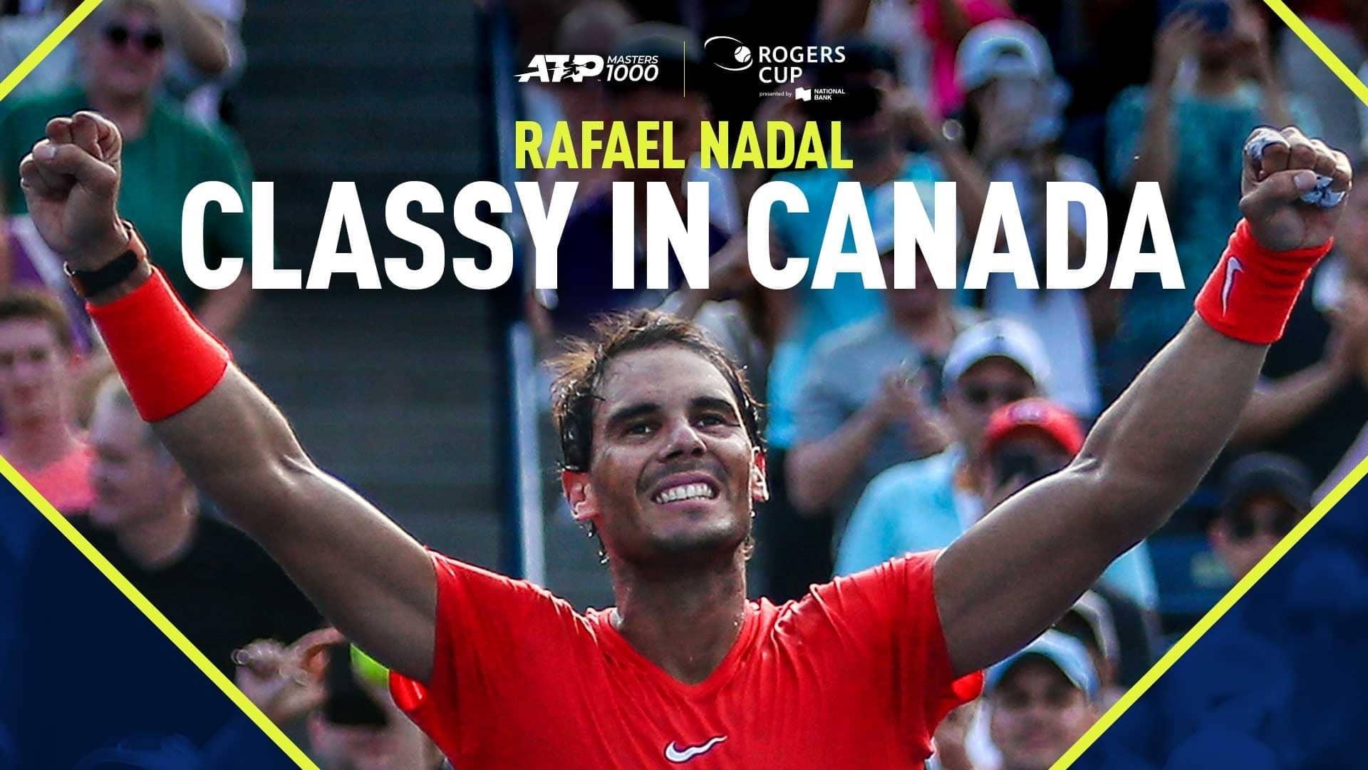 Classy In Canada Rafael Nadal S Fab Five Titles Atp Tour Tennis